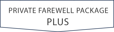 Private Farewell Package Plus